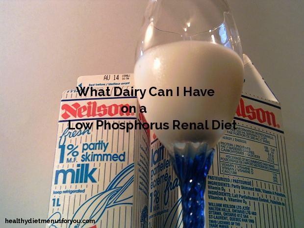Dairy on a Low Phosphorus Diet