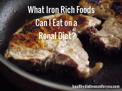 iron rich foods that you can eat with chronic kidney disease