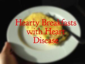 hearty breakfasts with heart disease