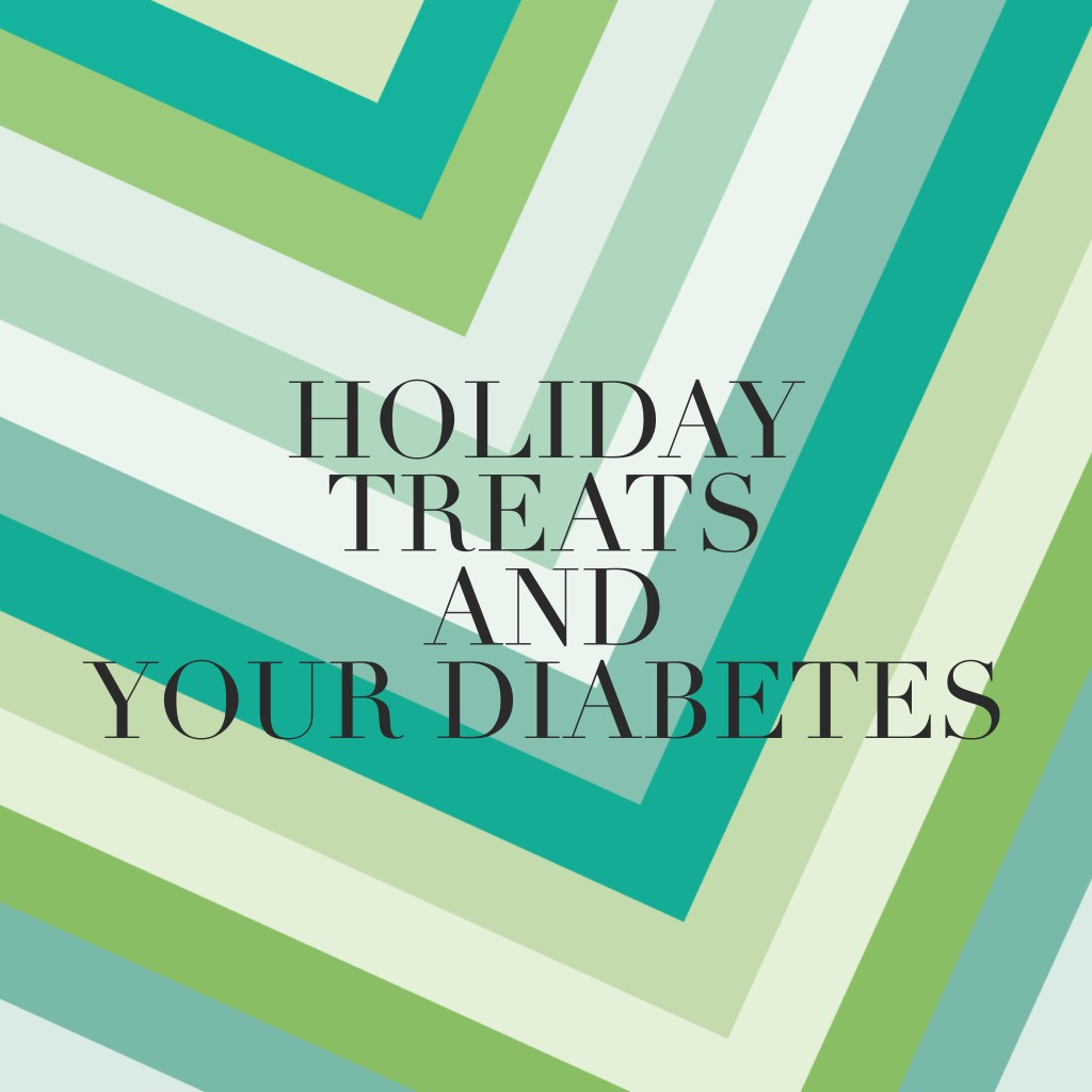 Holiday Treats That Wont Aggravate Your Diabetes