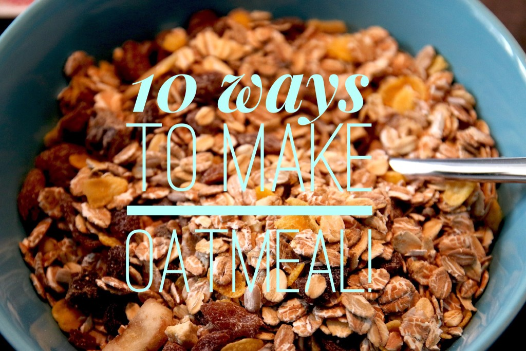 10 Ways to Make Oatmeal More Interesting