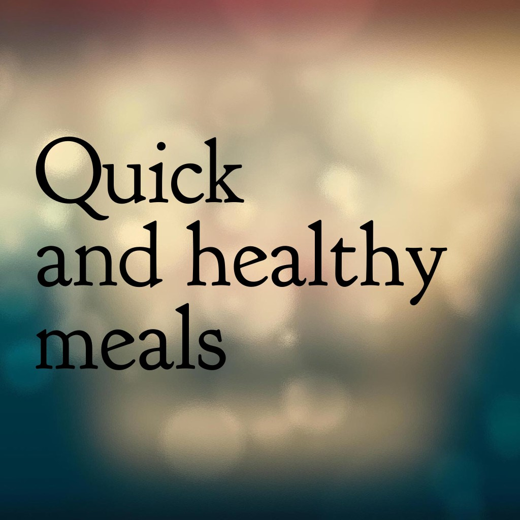 Quick and Healthy Meals for Busy Caregivers