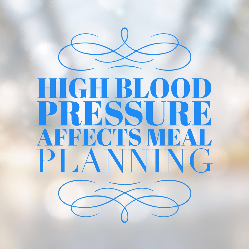How High Blood Pressure Affects Meal Planning