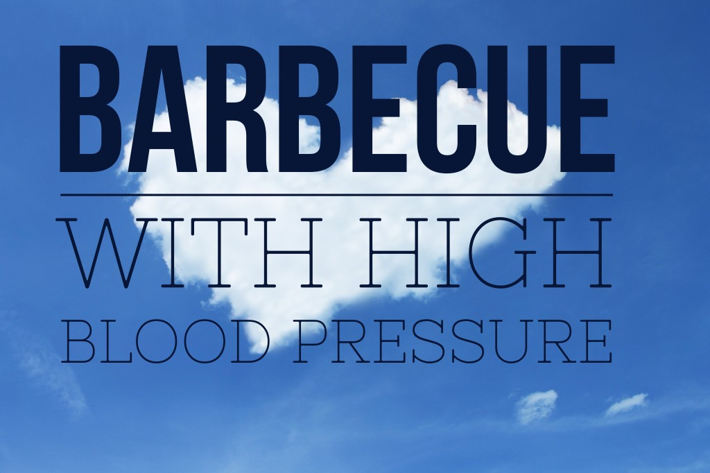 Navigating a Barbecue with High Blood Pressure