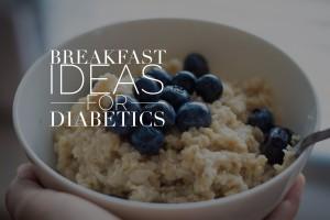 breakfast ideas for diabetics