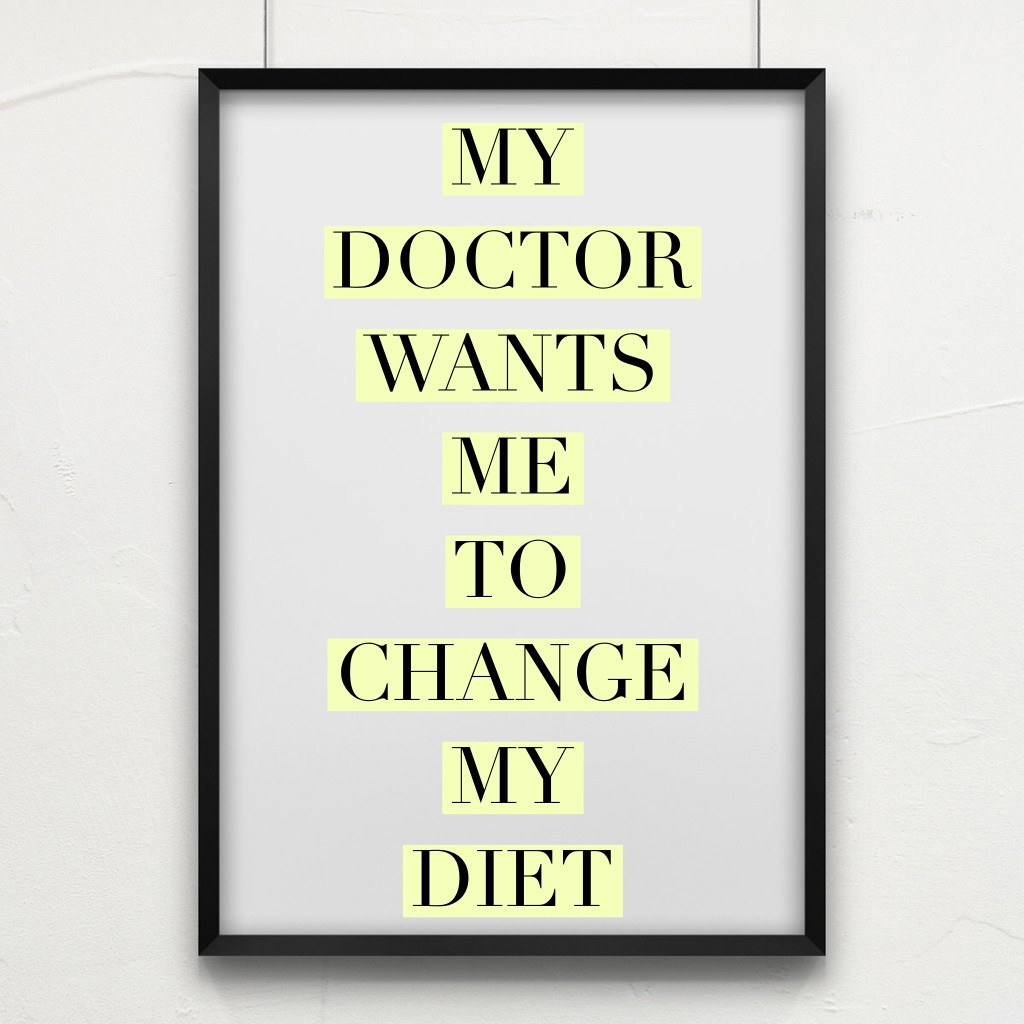 My Doctor Says I Need To Change My Diet