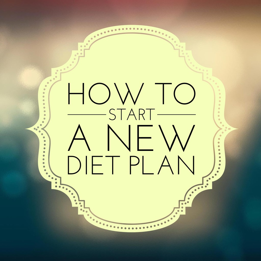 How to Start a New Diet Plan