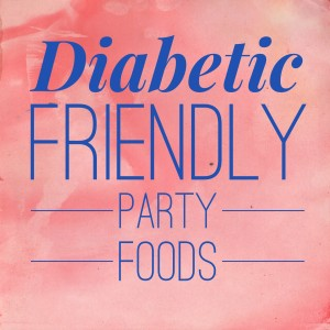 diabetic friendly foods