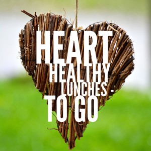 heart healthy lunches