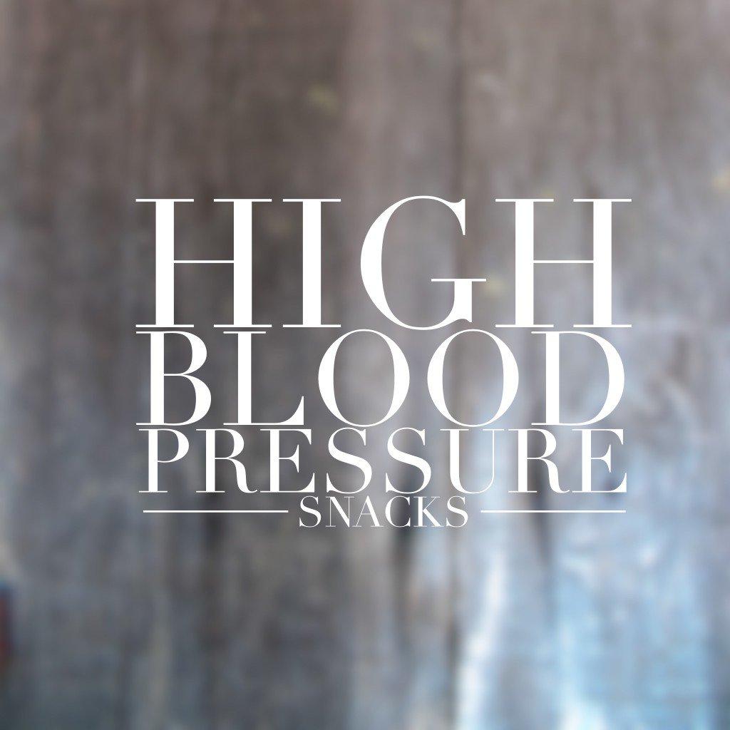 High Blood Pressure Snacks