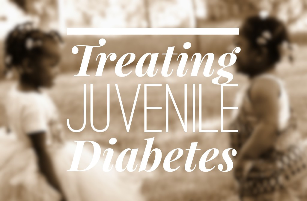 Treating Juvenile Diabetes