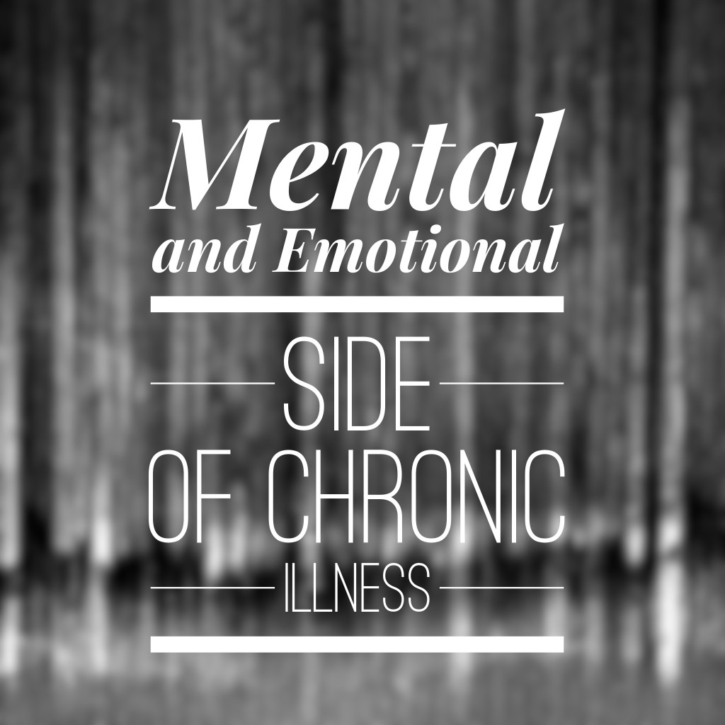 The Mental and Emotional Side of Chronic Illness