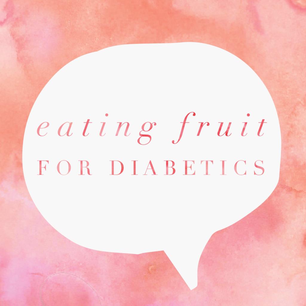 Rules of Eating Fruit for Diabetics