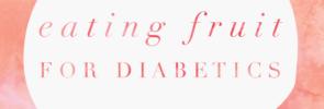 fruit for diabetics